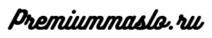 Premiummaslo.ru - сайт о моторном масле и о всем что с ним связано!